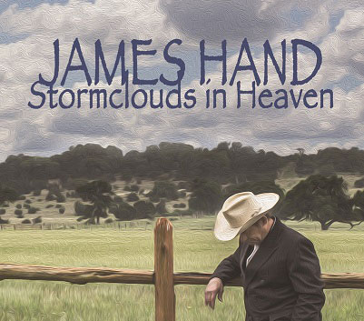 James Hand  - Stormclouds in Heaven